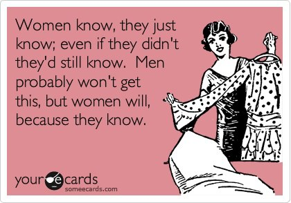 Women-know-they-just-know