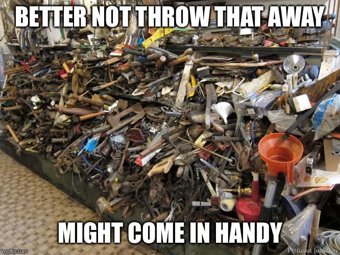 better-not-throw-that-away-hoarding-memes