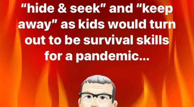 Pandemic humor.